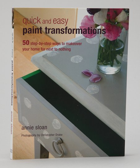 Quick &amp; Easy Paint Transformations Paperback