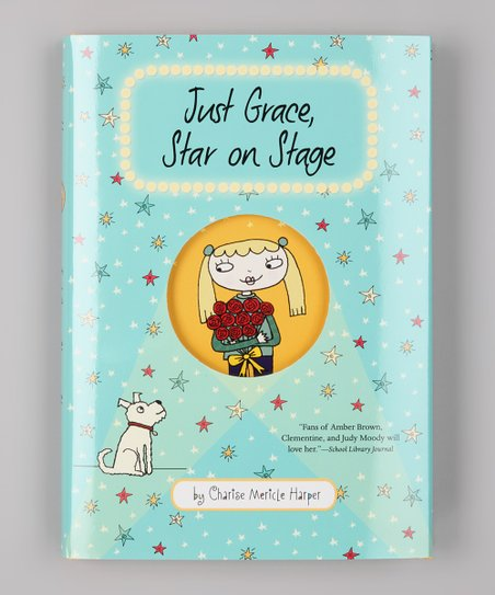 Just Grace: Star on Stage Hardcover