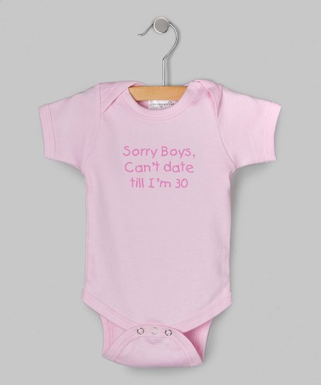 Pink 'Sorry Boys' Bodysuit - Infant