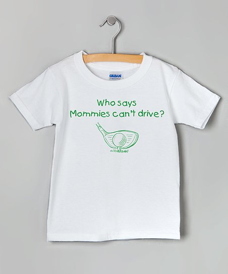 White &amp; Green Mommy Can Drive Tee - Toddler &amp; Kids