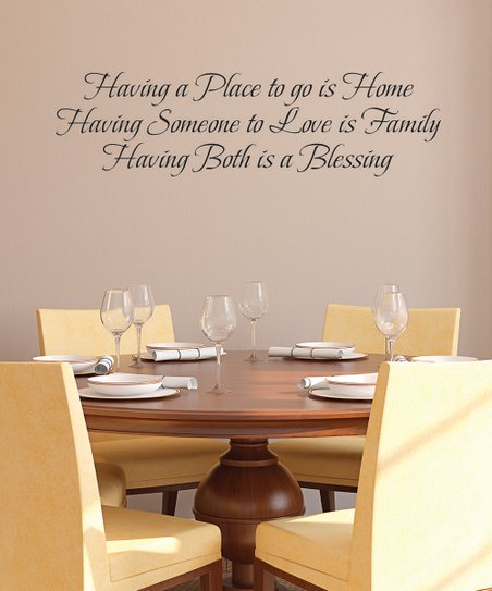 Black 'Having a Place to Go Is Home' Wall Decal