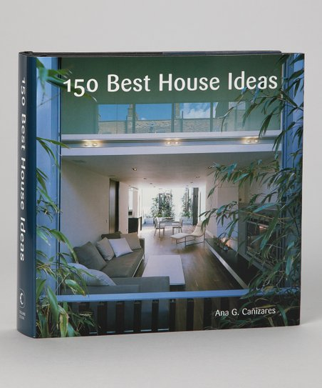 150 Best House Ideas Hardcover