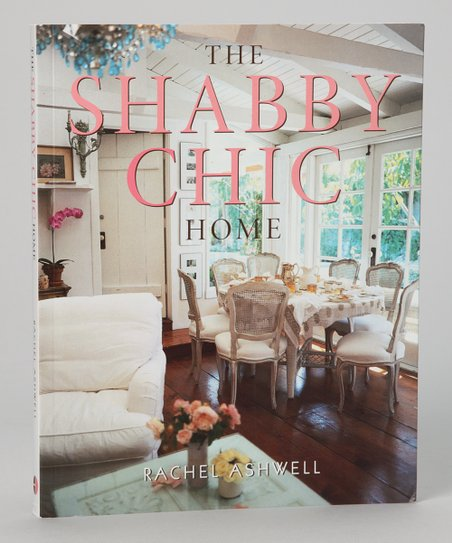 The Shabby Chic Home Paperback