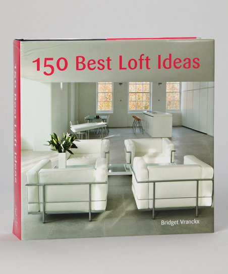 150 Best Loft Ideas Hardcover