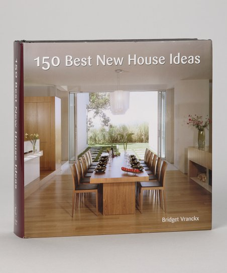150 Best New House Ideas Hardcover