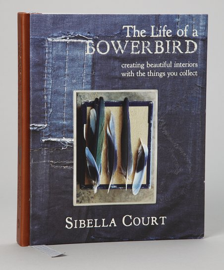 The Life of a Bowerbird Hardcover