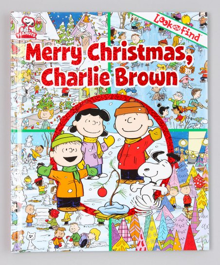 Look &amp; Find: Merry Christmas, Charlie Brown Hardcover