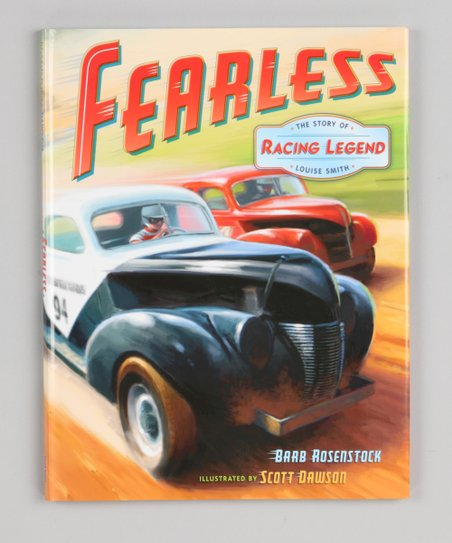 Fearless: The Story of Racing Legend Louise Smith Hardcover