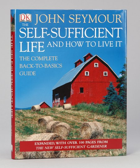 The Self-Sufficient Life and How to Live It Hardcover