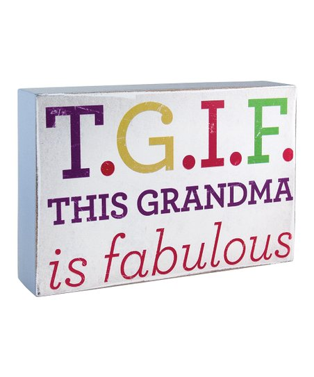 'This Grandma is Fabulous' Box Sign