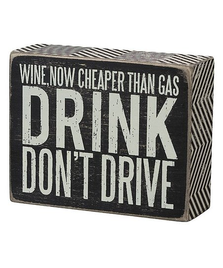 'Drink, Don't Drive' Box Sign