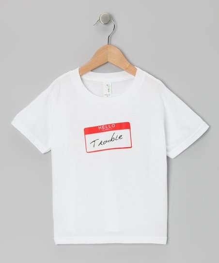 White &#039;Hello My Name Is Trouble&#039; Organic Tee - Toddler