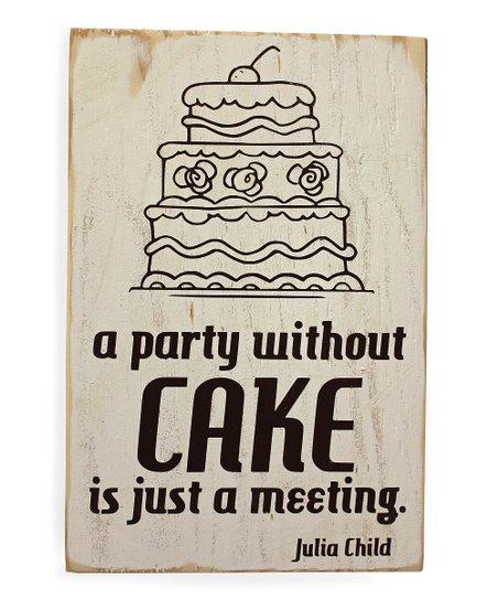 'Cake' Wood Sign