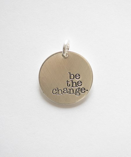 Sterling Silver 'Be the Change' Pendant