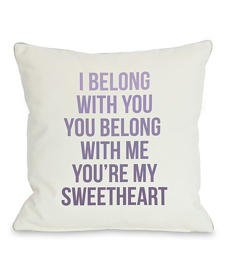 'You're My Sweetheart' Throw Pillow