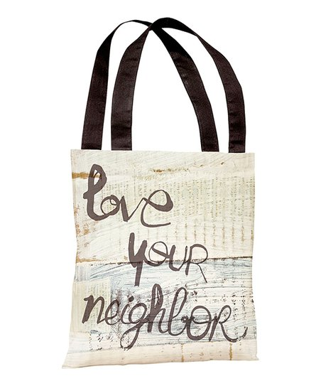 'Love Your Neighbor' Tote
