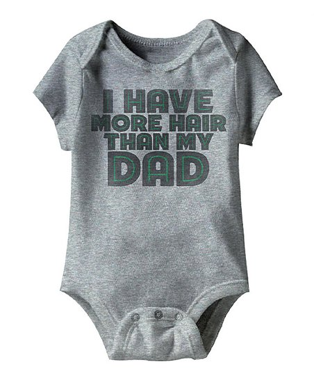 Heather Gray 'More Hair Than My Dad' Bodysuit - Infant