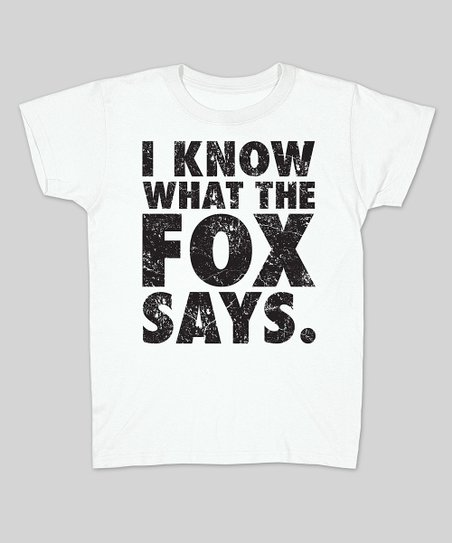 White 'I Know What the Fox Says' Fitted Tee - Women