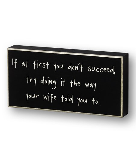 Black 'If At First' Wall Sign