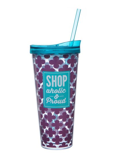 'Shopaholic and Proud' 22-Oz. Tumbler