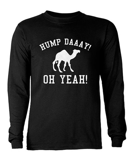 Black 'Hump Daaay! Oh Yeah!' Long-Sleeve Crewneck Tee - Men