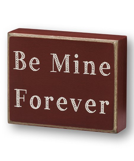 'Be Mine Forever' Box Sign