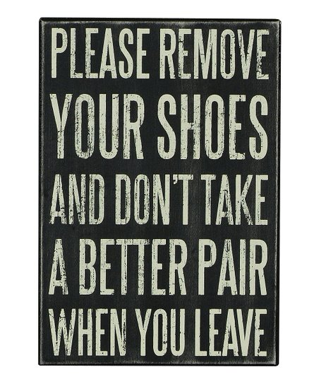 'Remove Your Shoes' Box Sign