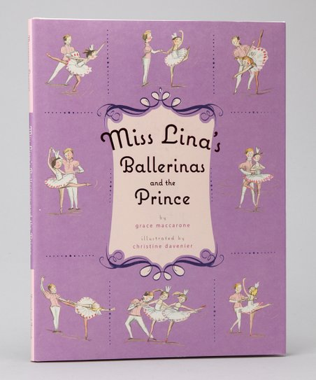 Miss Lina&#039;s Ballerinas and the Prince Hardcover