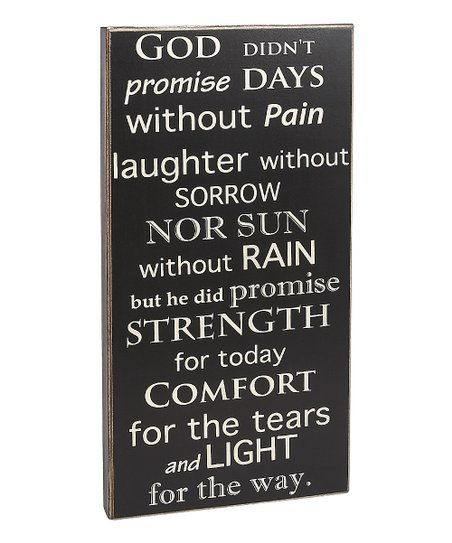 'God Didn't Promise Days' Box Sign
