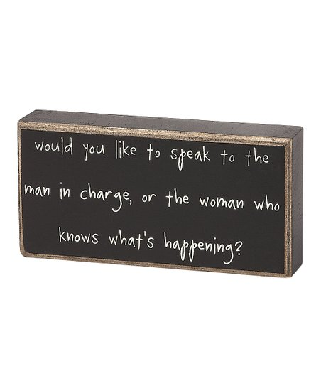 'Man in Charge' Box Sign