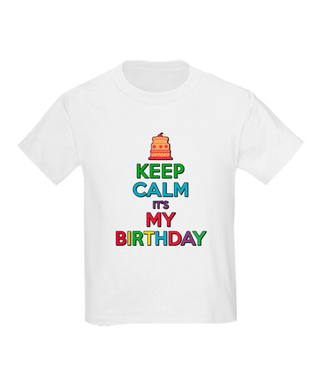 White 'Keep Calm It's My Birthday' Birthday Tee - Toddler & Kids