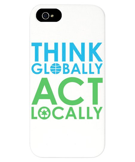 White 'Think Globally Act Locally' Case for iPhone 5/5s
