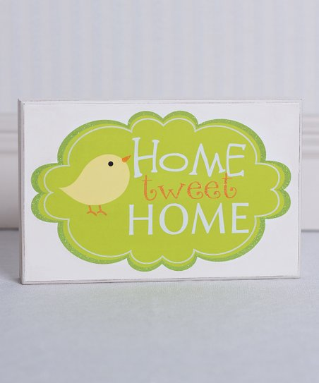 'Home Tweet Home' Sign