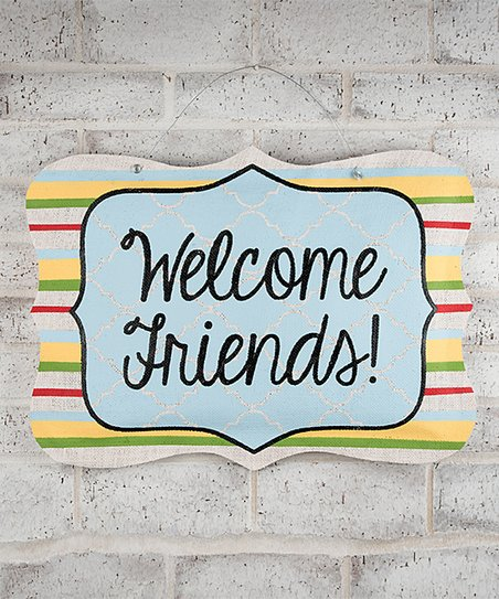 'Welcome Friends!' Burlee Wall Art