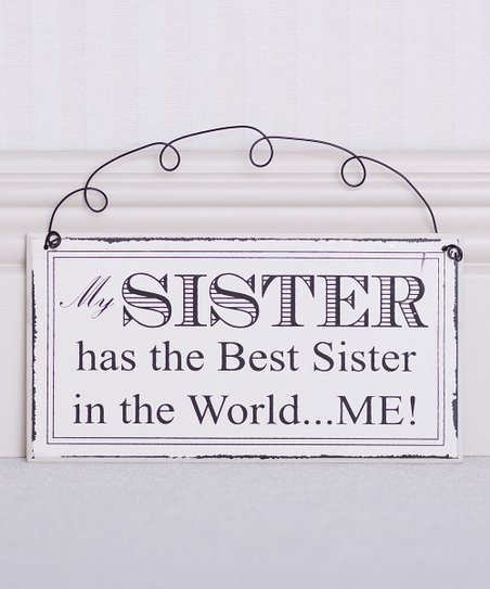 Black & White 'My Sister' Sign