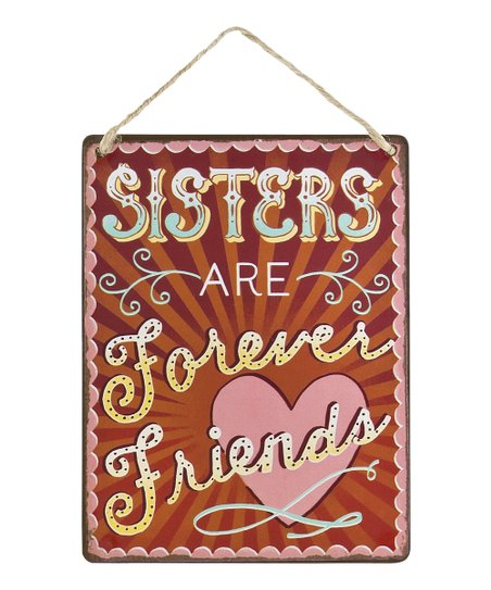 'Sisters Are Forever Friends' Wanderlust Wall Sign