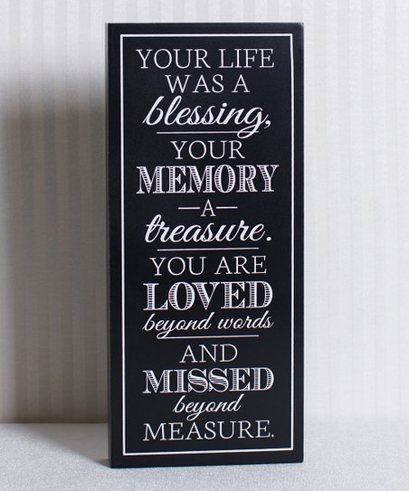 'Your life Was a Blessing' Sign