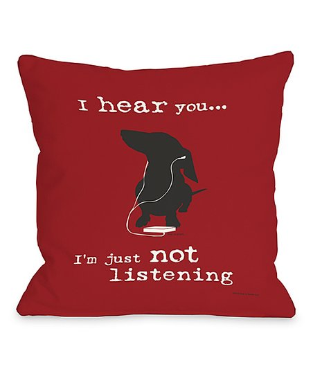 Red 'Not Listening' Throw Pillow