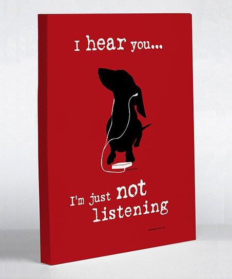 Red 'Not Listening' Canvas Art