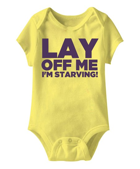 Banana 'Lay Off Me I'm Starving!' Bodysuit - Infant