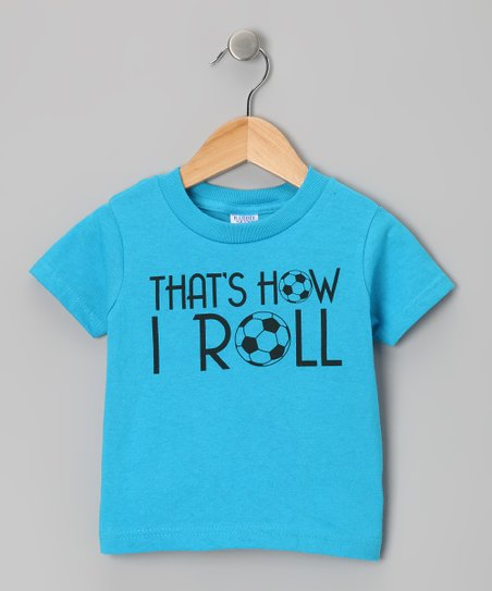 Turquoise How I Roll Soccer Tee - Toddler & Kids