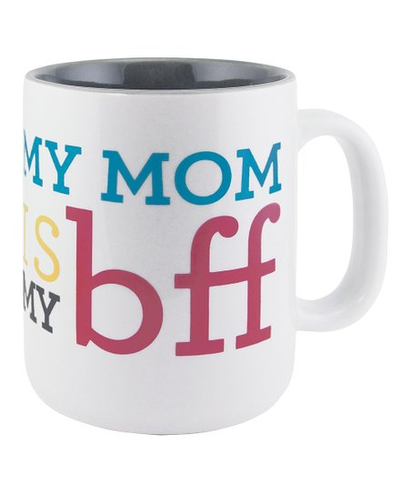 'My Mom Is My BFF' Sunnyside Up Mug