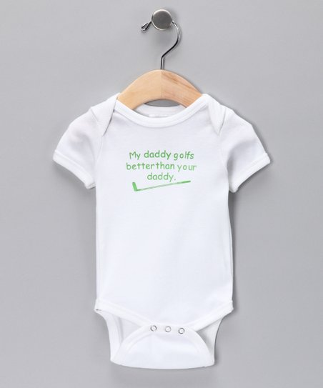 White 'My Daddy Golfs Better' Bodysuit - Infant