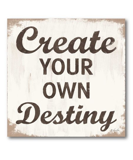 &#039;Create Your Own Destiny&#039; Canvas Wall Art