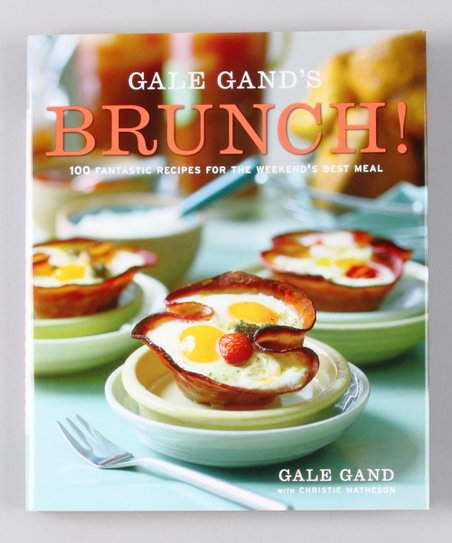 Gale Gand's Brunch! Hardcover
