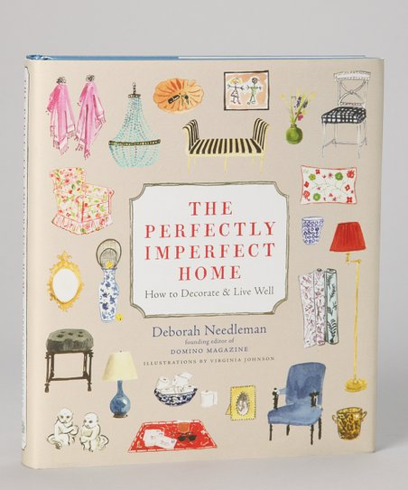 The Perfectly Imperfect Home Hardcover