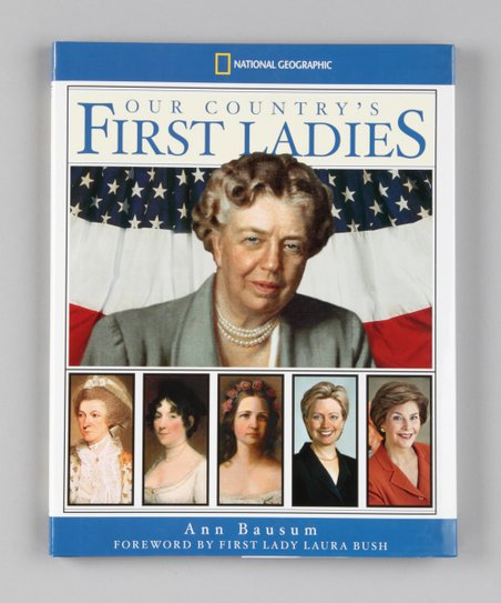 Our Country's First Ladies Hardcover