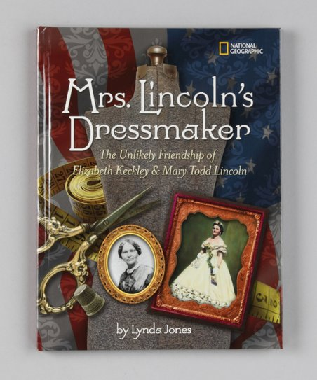 Mrs. Lincoln's Dressmaker Hardcover