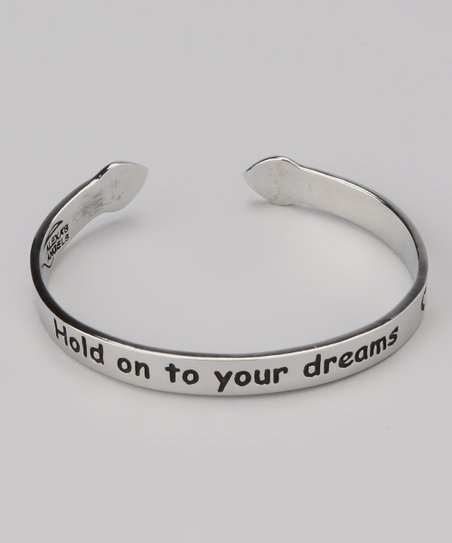 Silver 'Hold Onto Your Dreams' Cuff
