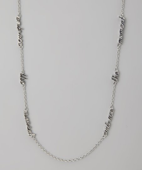Silver 'Embrace the Moment' Three Word Necklace